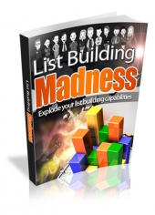 List Building Madness Private Label Rights