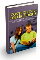 Controlling College Debts Private Label Rights