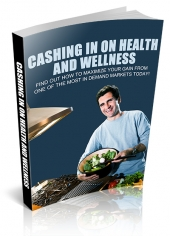 Cashing In On Health And Wellness Private Label Rights