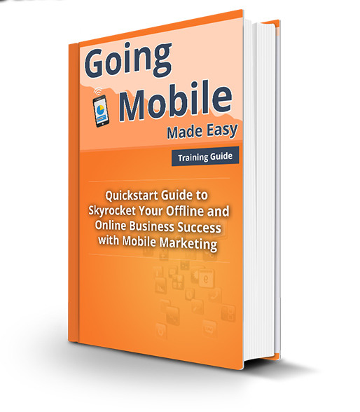 Going Mobile Made Easy 2014