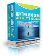 Hunting And Fishing Affiliate Riches Private Label Rights