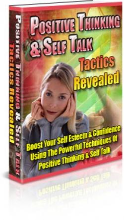 Positive Thinking & Self Talking Tactics Revealed