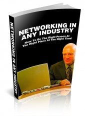 Networking In Any Industry Private Label Rights