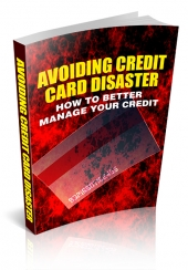 Avoiding Credit Card Disaster Private Label Rights
