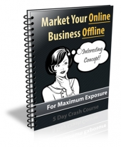 Market Your Online Business Offline 2014 Private Label Rights