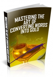 Mastering The Art of Converting Words Into Gold Private Label Rights