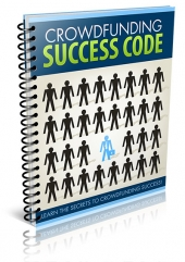 Crowd Funding Success Code Private Label Rights