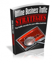 Offline Business Traffic Strategies Private Label Rights