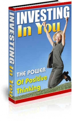 Investing In You : The Power Of Positive Thinking