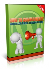 How To Communicate With Blog Users Through Email Private Label Rights