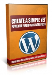 Create A Simple Yet Powerful Forum Using WordPress Private Label Rights