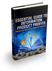 Essential Guide To Information Product Profits Private Label Rights