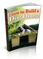 How To Build A Dog House Private Label Rights