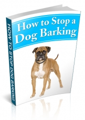 How To Stop A Dog Barking Private Label Rights