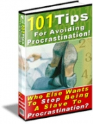 101 Tips For Avoiding Procrastination! Private Label Rights