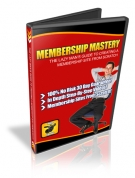 MEMBERSHIP MASTERY Private Label Rights