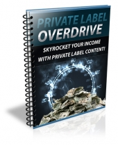Private Label Overdrive Private Label Rights