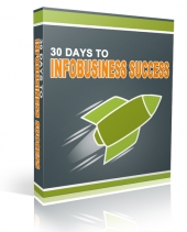 30 Days to InfoBusiness Success Private Label Rights