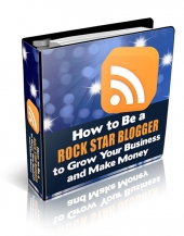 How to be a Rock Star Blogger Private Label Rights