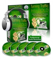 Turning Traffic Into Gold Private Label Rights