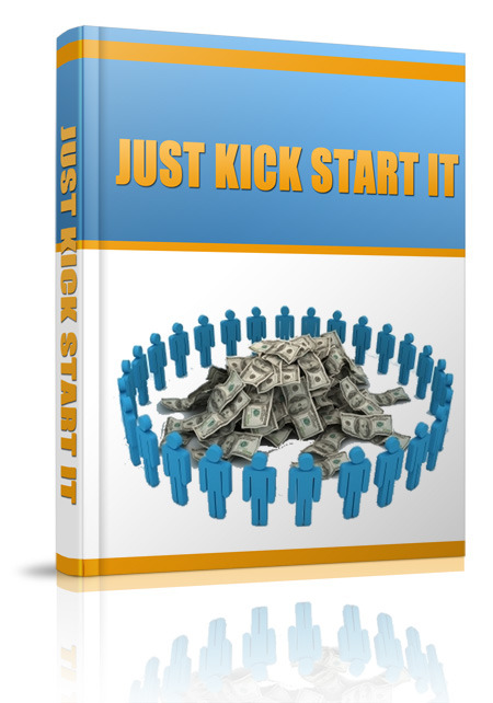 Just Kick Start It
