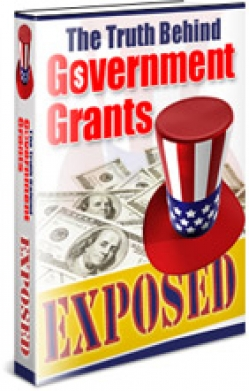 The Truth Behind Government Grants Exposed