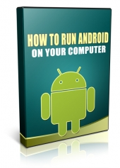 How To Run Android On Your Computer Private Label Rights
