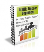 Traffic Tips for Beginners Private Label Rights