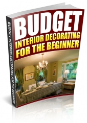 Budget Interior Decorating for the Beginner Private Label Rights