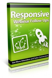 Responsive Webinar Follow-Ups Private Label Rights