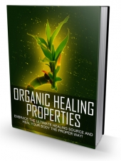 Organic Healing Properties Private Label Rights