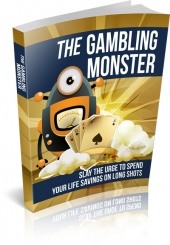 The Gambling Monster Private Label Rights