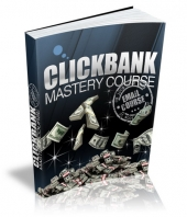 Clickbank Mastery eCourse Private Label Rights