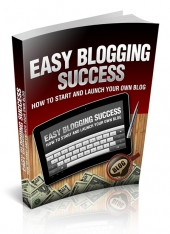 Easy Blogging Success Private Label Rights