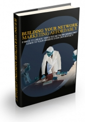 Building Your Network Marketing Affordably Private Label Rights