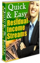 Quick & Easy Residual Income Streams Private Label Rights