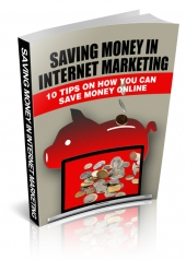 Saving Money In Internet Marketing Private Label Rights