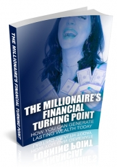 The Millionaires Financial Turning Point Private Label Rights