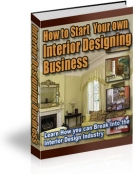 How to Start Your own Interior Designing Business Private Label Rights