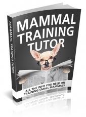 Mammal Training Tutor Private Label Rights