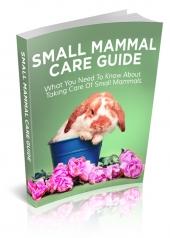Small Mammal Care Guide Private Label Rights