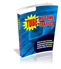 Tube Me Some Traffic!