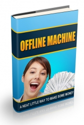 Offline Machine Private Label Rights