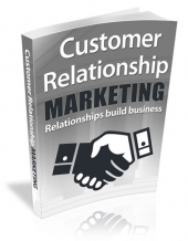 Customer Relationship Marketing Private Label Rights