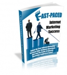 Fast-Paced Internet Marketing Success Private Label Rights