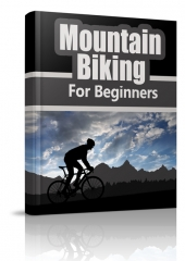 Mountain Biking for Beginners Private Label Rights