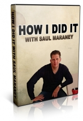 How I Did It With Saul Maraney Private Label Rights