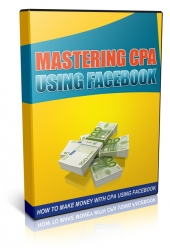 Mastering CPA Using Facebook Private Label Rights