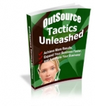 OutSource Tactics Unleashed Private Label Rights