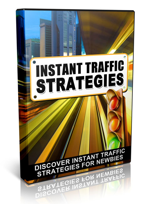 Instant Traffic Strategies